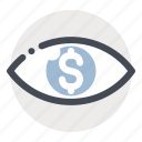 business, dollar, eye, finance, money, see, watch icon