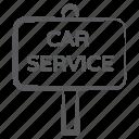 ad board, car service board, direction board, garage board, roadboard icon