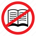 ban, book, cheat, no, notice, read, sign icon