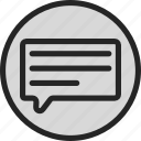 chat, communication, conversation, message, text icon