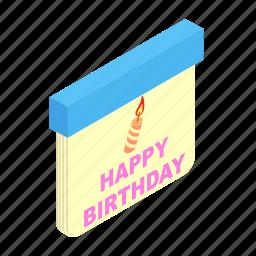 annual, birthday, calendar, date, day, decoration, isometric icon