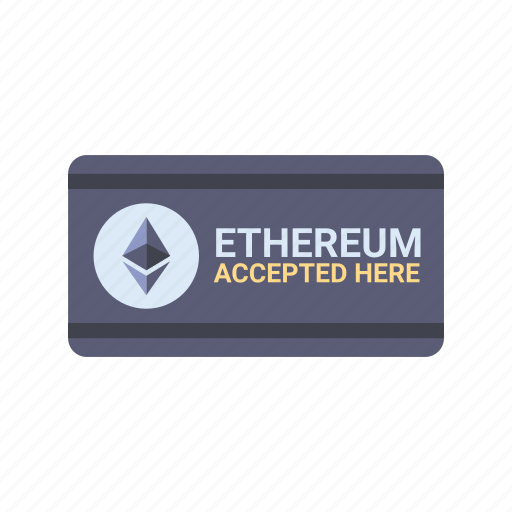 accepted, blockchain, cryptocurrency, ethereum, here, online, payment icon