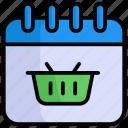 shopping day, calendar, date, basket, schedule, shopping, online