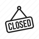 closed, label, offer closed, poster, shop closed icon