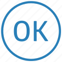 accept, app, function, mobile, ok icon