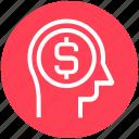 dollar, head, human head, mind, money, thinking