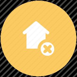 cancel sign, home, house, real estate, villa icon
