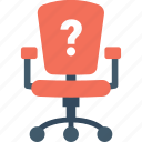 chair, hiring, question mark, vacancy, vacant icon