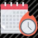business, calendar, clock, deadline, fire, time, work