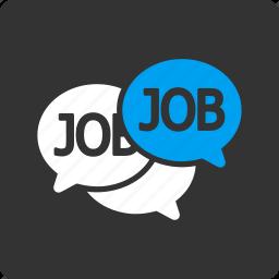 forum, job, labor, market, messages, vacancy, work icon