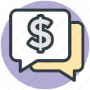 bubble, chat bubble, dollar, message, sale offer icon