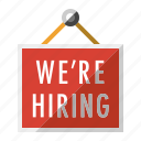 employee, employment, job, occupation, sign, we are hiring icon