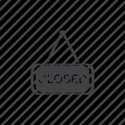 closed, door, sign icon
