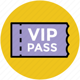 entry pass, very important person, vip gate pass, vip pass, vip ticket icon