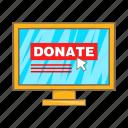 cartoon, coin, donation, laptop, online, pc, screen icon