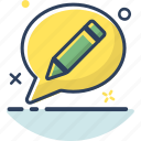 bubble, chat, message, pencil, talk, type, write icon