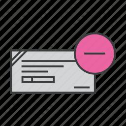 banking, check, cheque, cleared, delete, remove icon