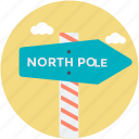 direction post, guidepost, north pole, road sign, signpost icon