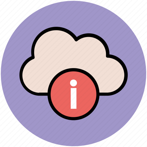 cloud, cloud hosting, cloud information, info sign, online communication, wireless technology icon