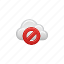 cloud, cloud computing, computing, data, denied, restricted, sign icon