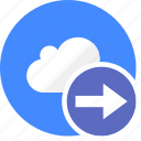 arrow, cloud, cluouding, direction, go, play, right icon