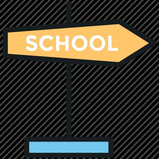 direction arrow, school direction, school guidepost, school location, school signpost icon