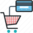 credit card, e commerce, online shopping, shopping cart, shopping trolley icon