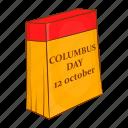 america, calendar, cartoon, columbus, day, discovery, holiday