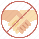 handshake, healthcare, medical, no, prohibition, restricted, sign icon