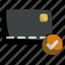 card, cash, checked, credit, debit, shopping, verified