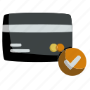 card, checked, credit, finance, money, payment, verified icon