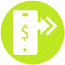 arrows, dollar, dollar sign, mobile, online payment, smartphone