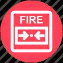 alarm, alert, alert button, emergency, fire, press button