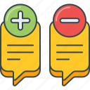 bad, cons, discussion, good, improvement, pros, suggestion icon