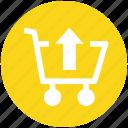 arrow, cart, move, shopping, up, upload