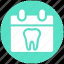 appointment, calendar, clinic, date, dental, dentist
