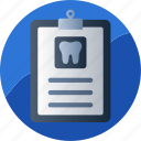dental, diagnose, examination, inspection, mouth, report, treatment icon