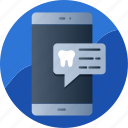 alert, appointment, dental, message, mobile, notification, reminder icon