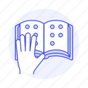 1, blind, blindness, book, braille, disability, embossed, hand, impairment, paper, reading, visual icon