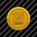 cent, coin, twenty five cents, quarter