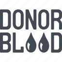 blood, donated blood, donor, donorship icon