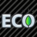 eco, save earth, ecology