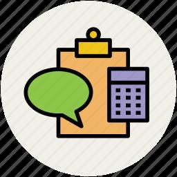 bubble chat, calculator, clipboard, education, speech bubble, study icon