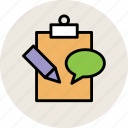bubble chat, clipboard, education, pencil, speech bubble, study icon