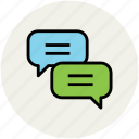 chat bubbles, conversation, message, speech bubbles, talk bubbles icon
