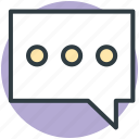 bubble, chat, comments, communication, talk icon