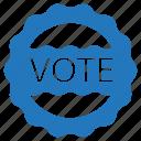 badge, campaign, election, label, political, vote, voting icon