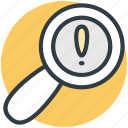 exclamation mark, exploration, idea, interrogative symbol, magnifier icon