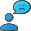 bad, dislike, feedback, mesage, negative, sad, user icon