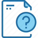 document, file, office, paper, question icon